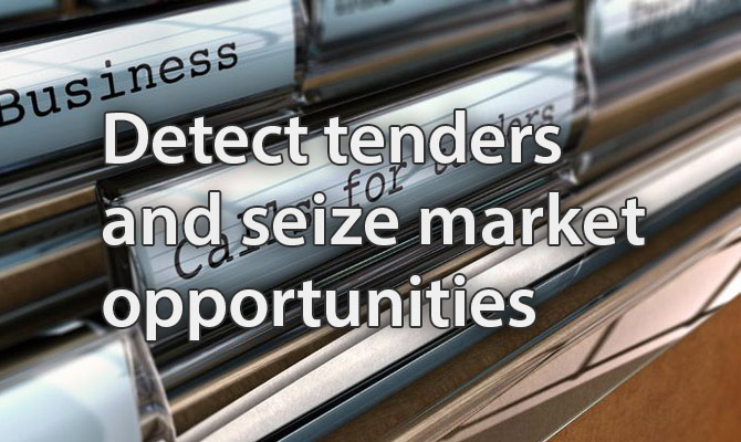 Detect tenders and seize market  opportunities